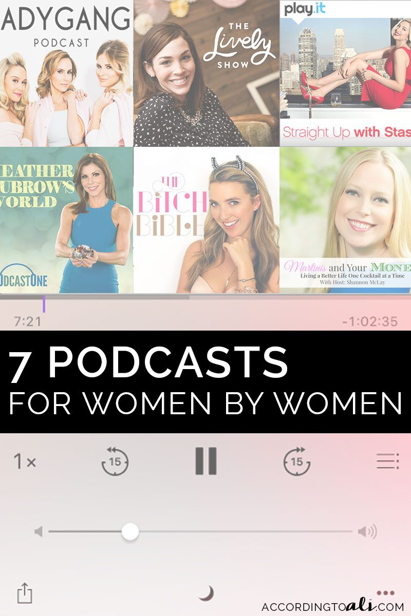 7 Funny, Inspiring & Entertaining Podcasts for Women by Women